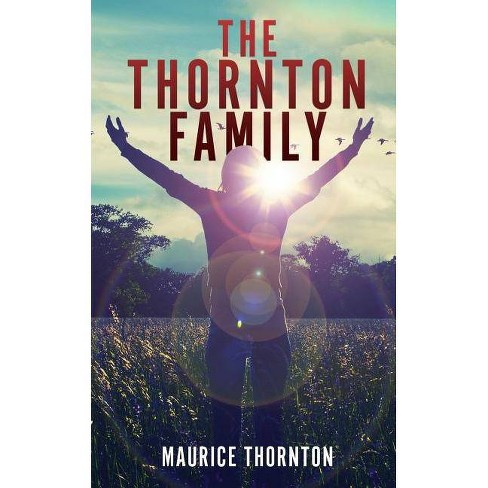 The Thornton Family - by  Maurice Thornton (Paperback) - image 1 of 1