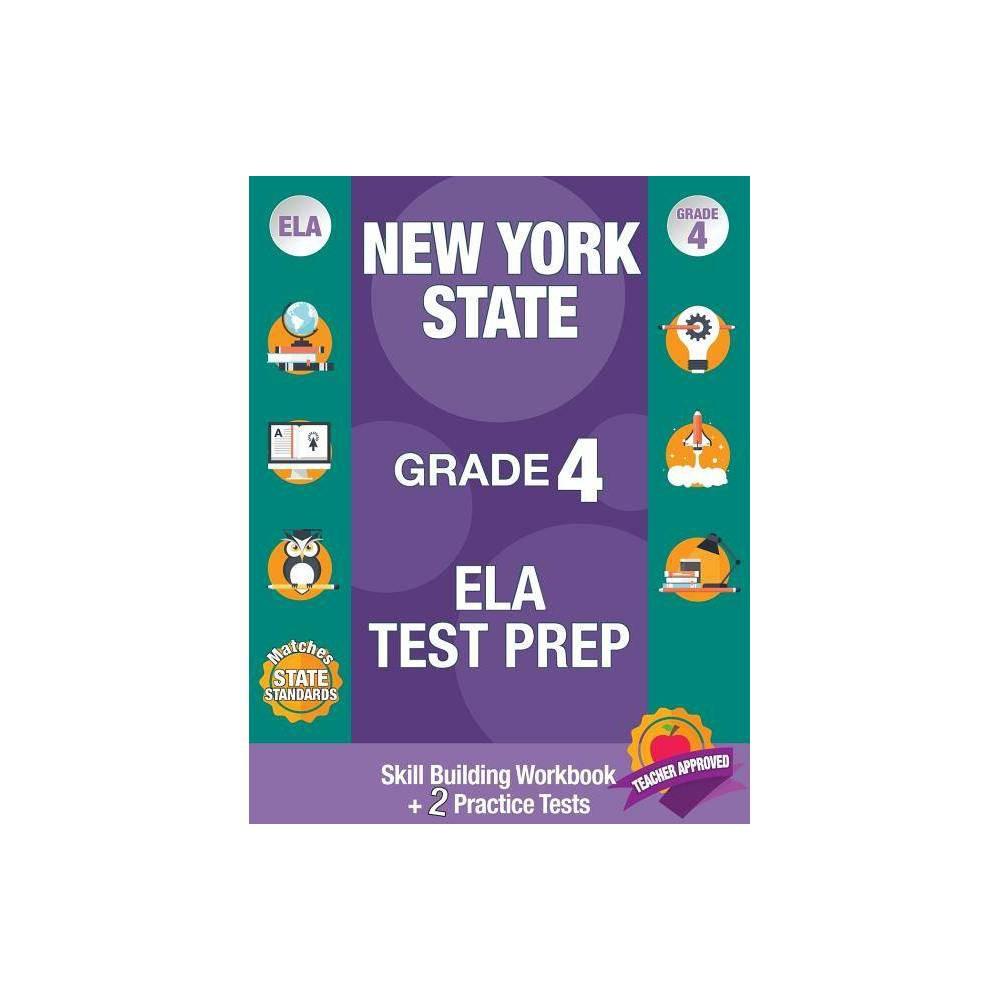 New York State Grade 4 Ela Test Prep By New York State Ela Test Prep Team Paperback