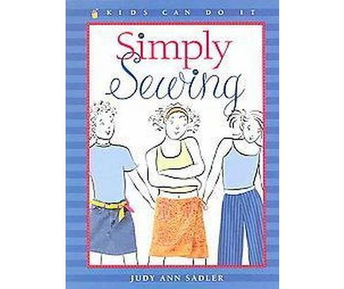 Simply Sewing (Paperback) (Judy Ann Sadler) - image 1 of 1
