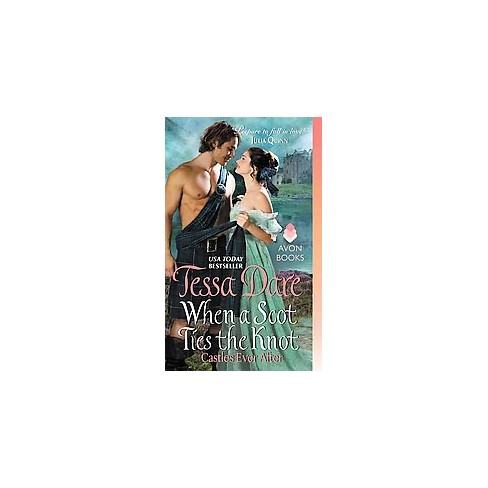 When a Scot Ties the Knot ( Castles Ever After) (Paperback) by Tessa Dare - image 1 of 1