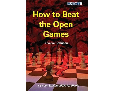 How to Beat the Open Games -  by Sverre Johnsen (Paperback) - image 1 of 1