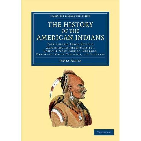 The History of the American Indians - (Cambridge Library Collection - North American History) - image 1 of 1