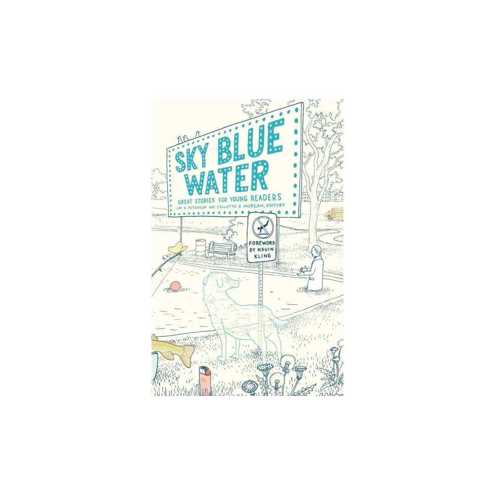 Sky Blue Water : Great Stories for Young Readers (Hardcover)