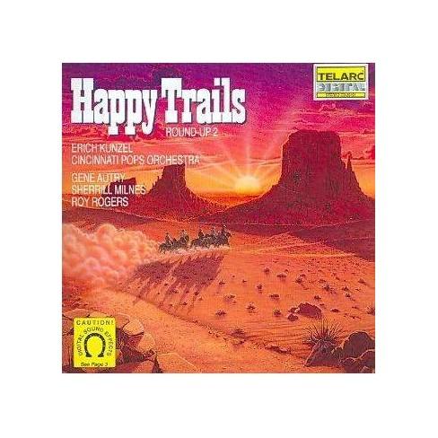 Erich Kunzel - Happy Trails Round-Up 2 (CD) - image 1 of 1