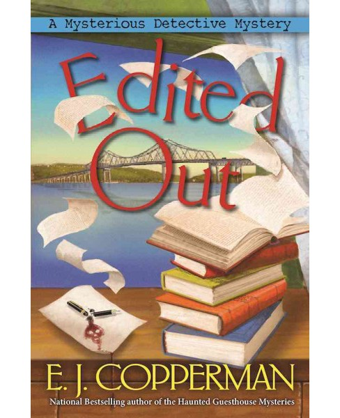 Edited Out -  (Mysterious Detective Mystery) by E. J. Copperman (Hardcover) - image 1 of 1