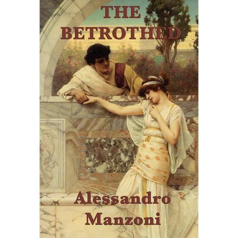 The Betrothed - by  Alessandro Manzoni (Paperback) - image 1 of 1