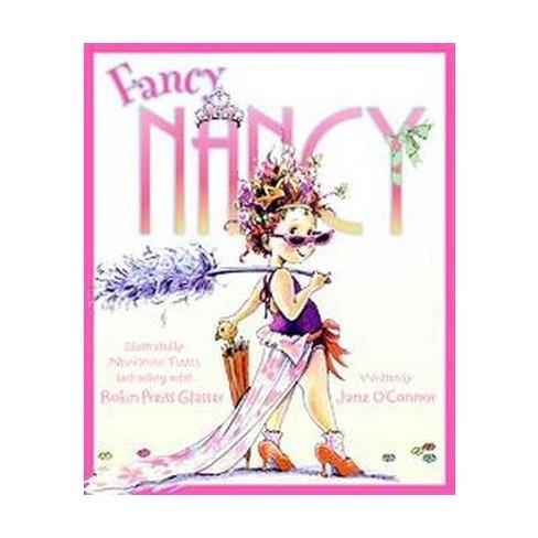 Fancy Nancy ( Fancy Nancy) (Hardcover) by Jane O'Connor - image 1 of 1