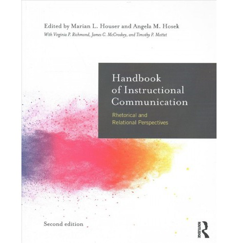 Handbook of Instructional Communication : Rhetorical and Relational Perspectives (Paperback) - image 1 of 1