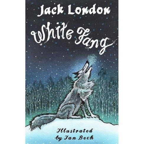White Fang - By Jack London (Paperback) : Target