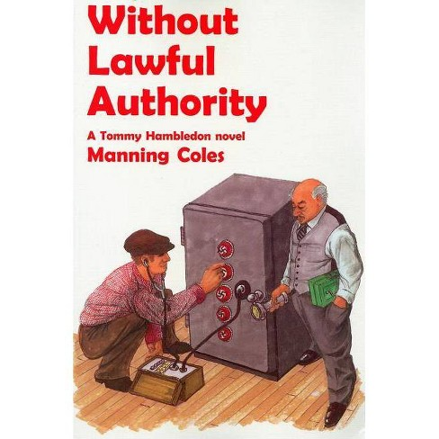Without Lawful Authority - (Rue Morgue Vintage Mysteries) by  Manning Coles (Paperback) - image 1 of 1