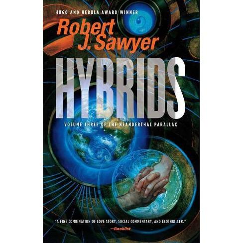 Hybrids - (Neanderthal Parallax) by  Robert J Sawyer (Paperback) - image 1 of 1