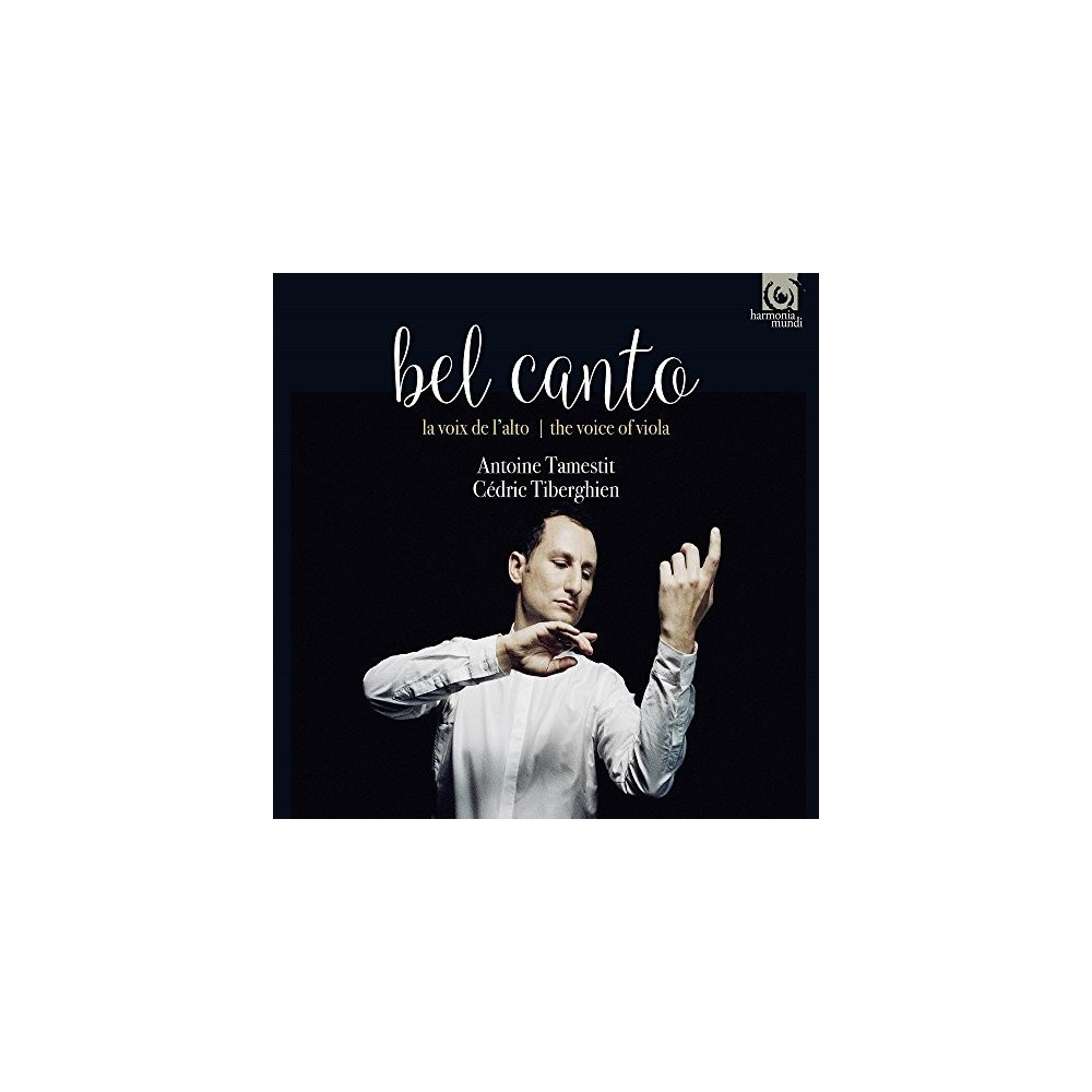 Antoine Tamestit - Bel Canto:Voice Of Viola (CD)