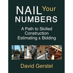 Nail Your Numbers - by  David Gerstel (Paperback)