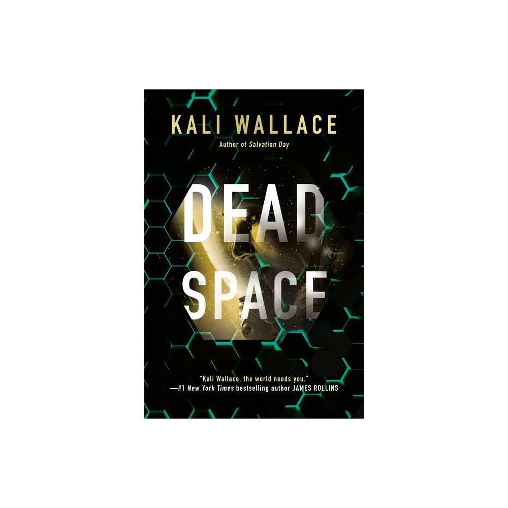 Dead Space By Kali Wallace Paperback