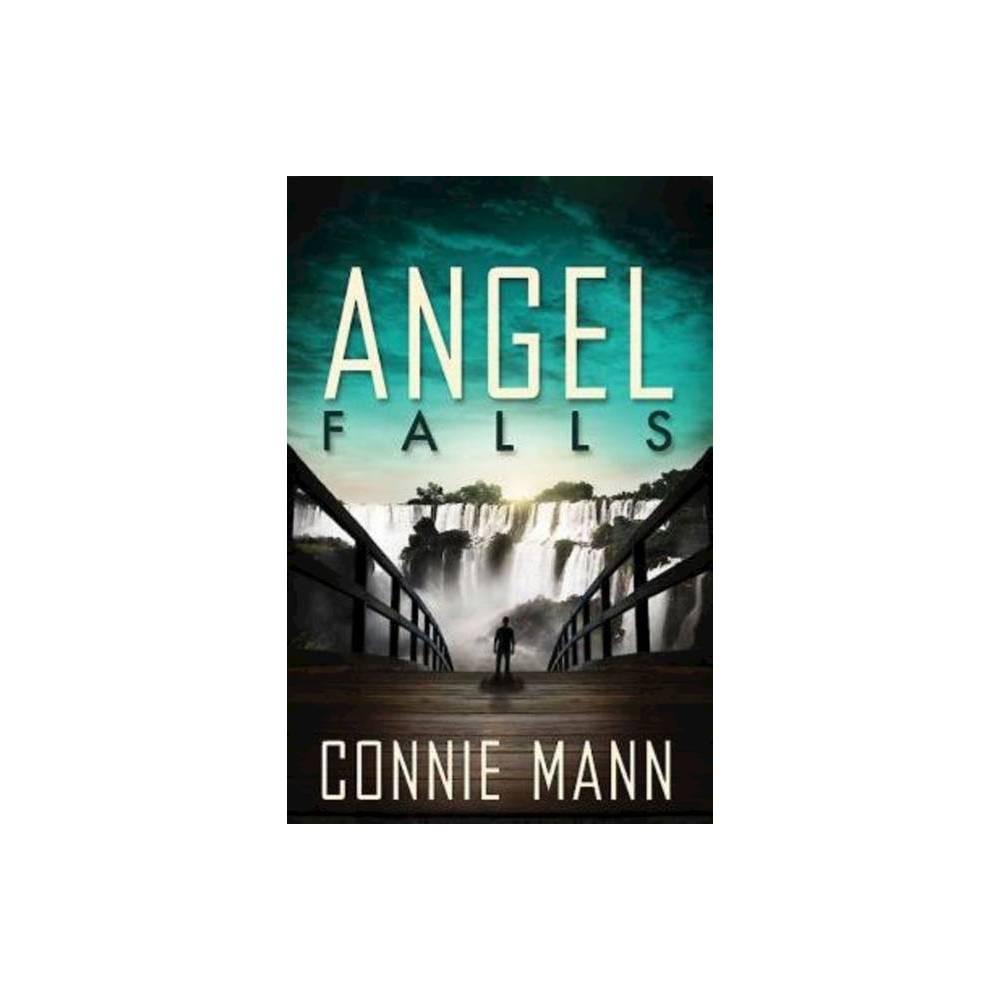 Angel Falls By Connie Mann Paperback