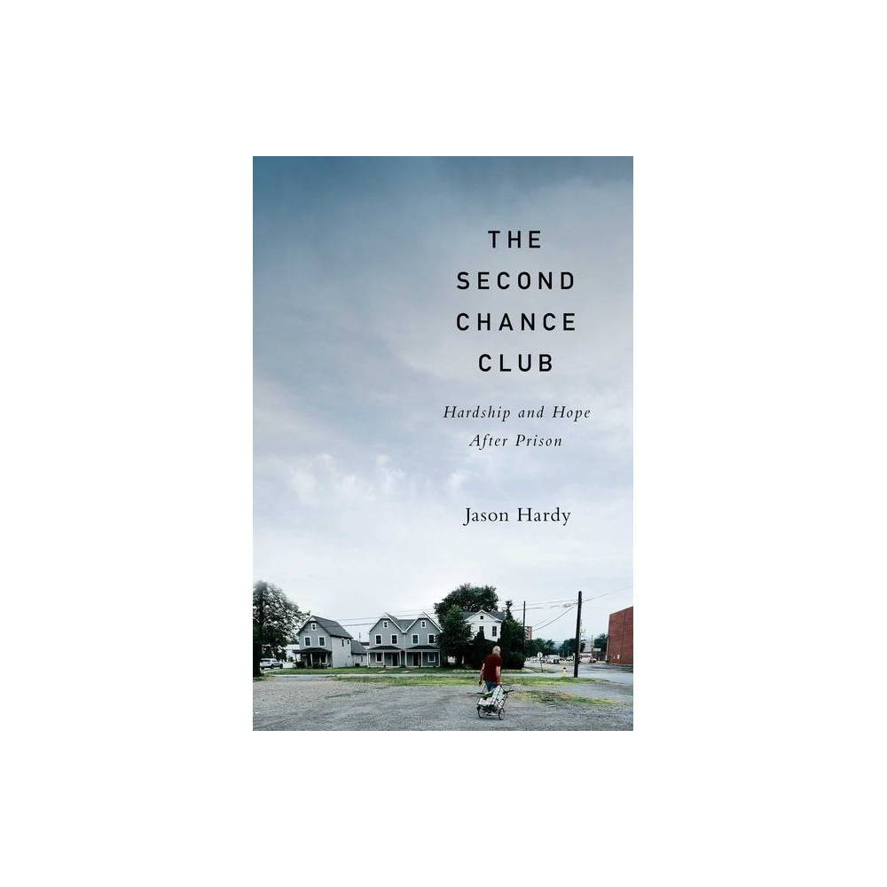The Second Chance Club By Jason Hardy Hardcover
