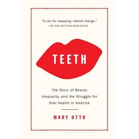 Teeth - by  Mary Otto (Paperback) - image 1 of 1