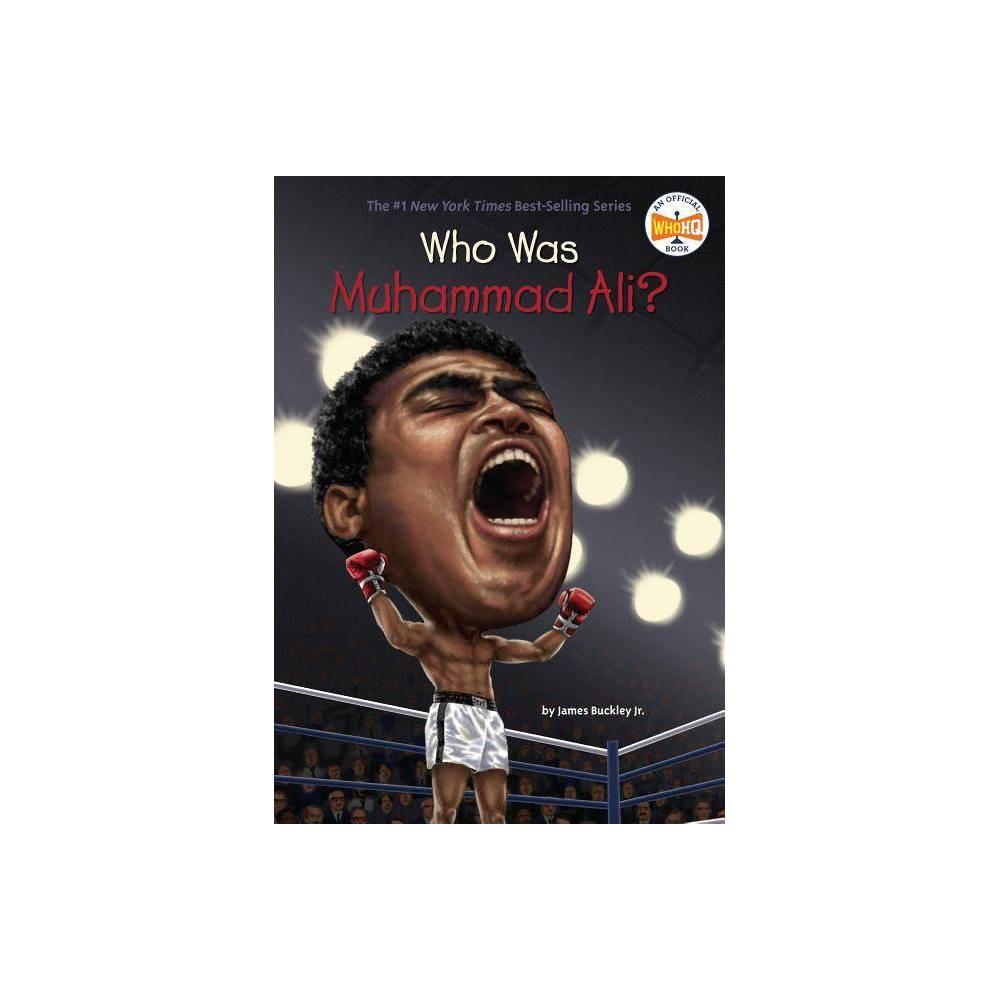 Who Is Muhammad Ali Paperback Jr James Buckley