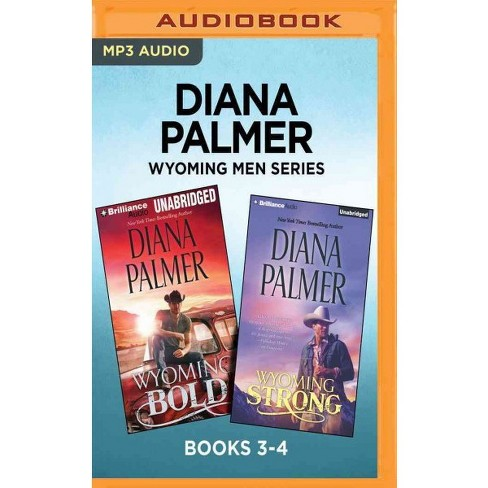 Wyoming Bold / Wyoming Strong (MP3-CD) (Diana Palmer) - image 1 of 1