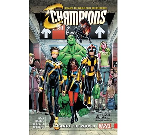 Champions 1 : Change the World (Paperback) (Mark Waid) - image 1 of 1