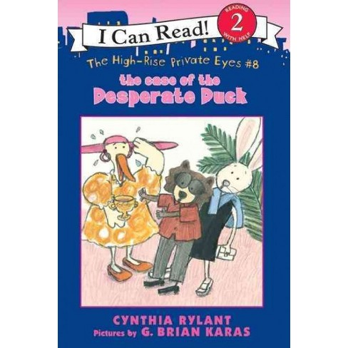 The High-Rise Private Eyes #8: The Case of the Desperate Duck - (I Can Read Books: Level 2) (Paperback) - image 1 of 1