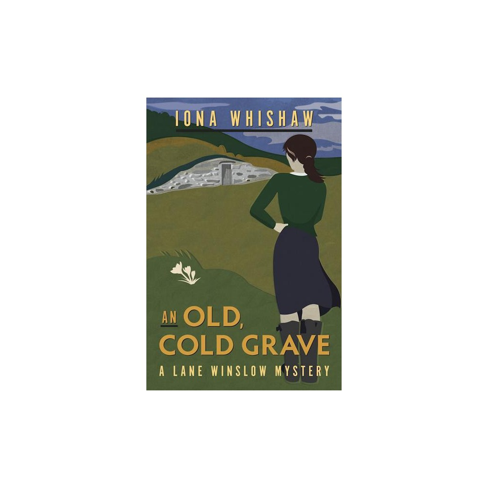 Old, Cold Grave - (Lane Winslow Mystery) by Iona Whishaw (Paperback)