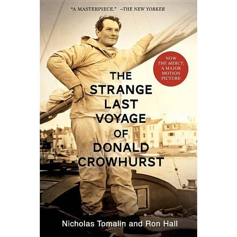 The Strange Last Voyage of Donald Crowhurst - by  Ron Hall (Paperback) - image 1 of 1