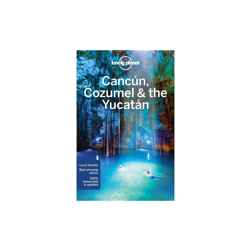 Lonely Planet Cancun, Cozumel & the Yucatan (Paperback) (John Hecht)