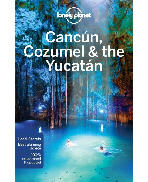Lonely Planet Cancun, Cozumel & the Yucatan (Paperback) (John  Hecht) - image 1 of 1