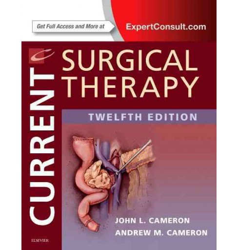 Current Surgical Therapy (Hardcover) (John L. Cameron & Andrew M. Cameron) - image 1 of 1