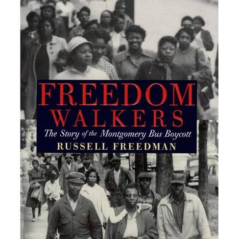 Freedom Walkers - by  Russell Freedman (Hardcover) - image 1 of 1
