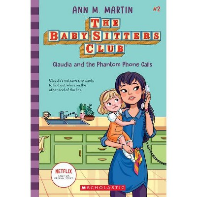 Claudia and the Phantom Phone Calls - (Baby-Sitters Club) by  Ann M Martin (Paperback)