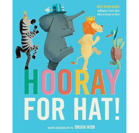 Hooray for Hat! -  Reprint by Brian Won (Paperback) - image 1 of 1