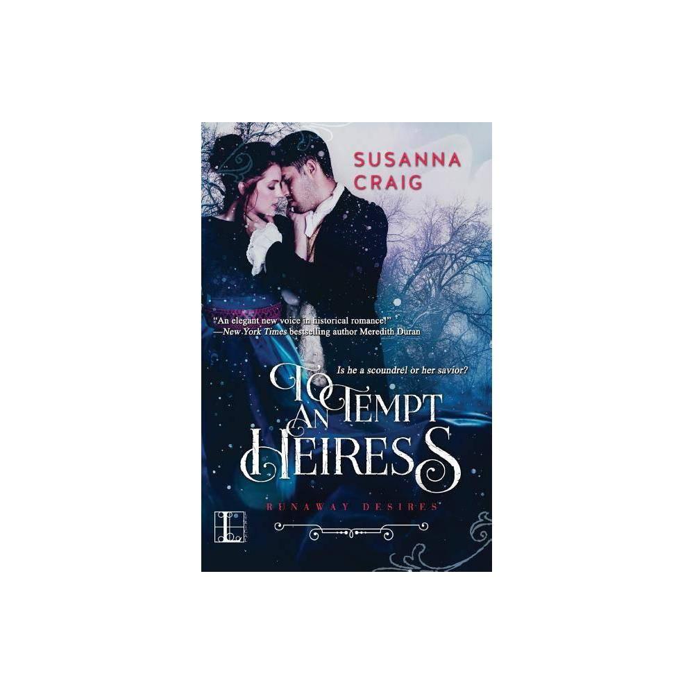 To Tempt An Heiress By Susanna Craig Paperback
