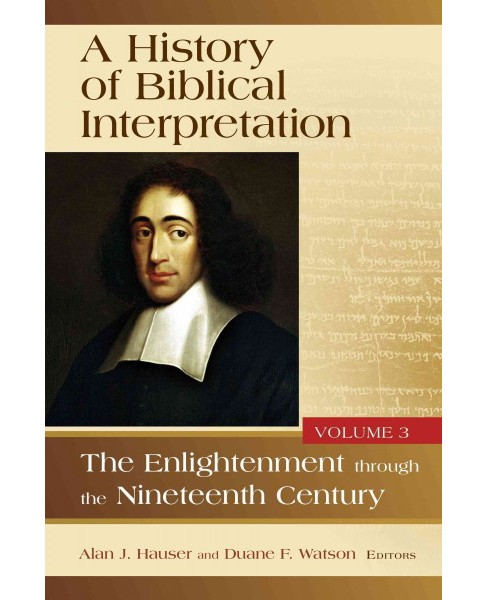 History of Biblical Interpretation : The Enlightenment Through the Nineteenth Century (Vol 3) - image 1 of 1