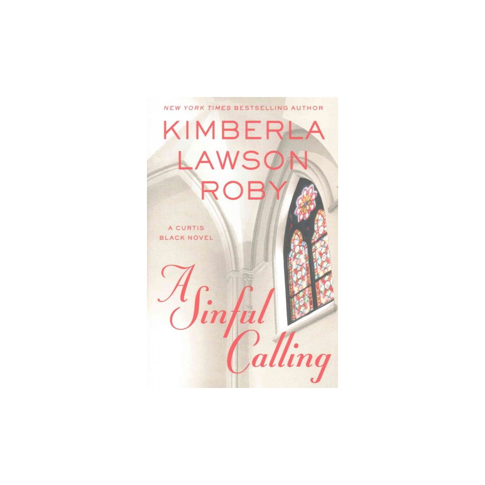 Sinful Calling (Reprint) (Paperback) (Kimberla Lawson Roby)
