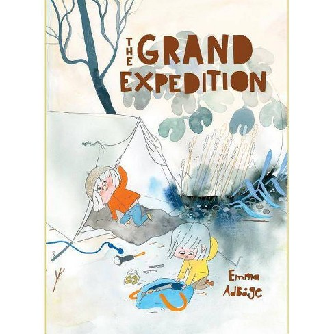 The Grand Expedition - by  Emma Adbage (Hardcover) - image 1 of 1
