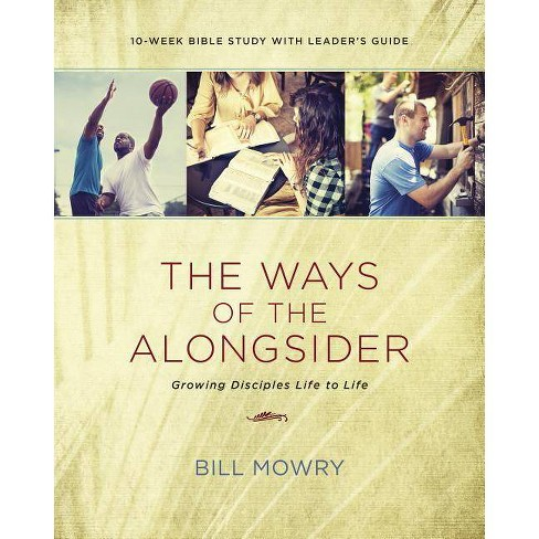 The Ways of the Alongsider - by  Bill Mowry (Paperback) - image 1 of 1
