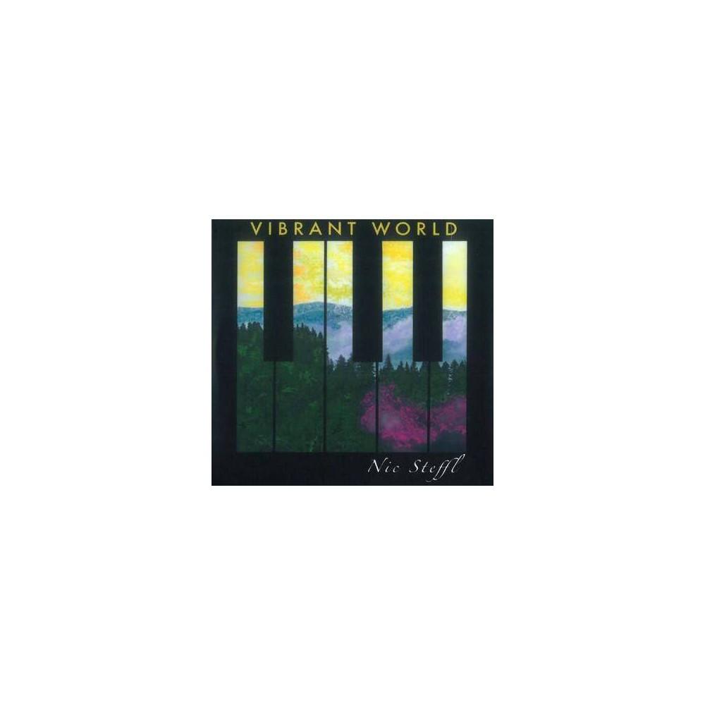 Nic Steffl - Vibrant World (CD)
