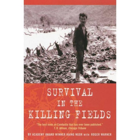 Survival in the Killing Fields - by  Haing Ngor (Paperback) - image 1 of 1