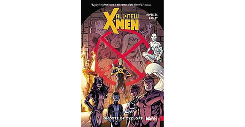 All-New X-Men 1 : Ghost of the Cyclops (Paperback) (Dennis Hopeless) - image 1 of 1