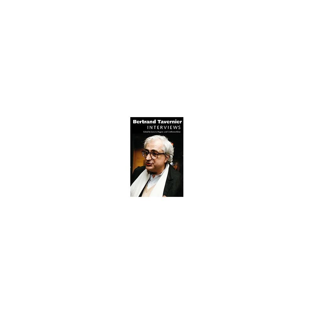 Bertrand Tavernier : Interviews (Hardcover)