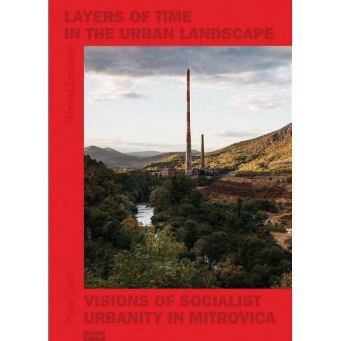 Layers of Time in the Urban Landscape - (Paperback) - image 1 of 1