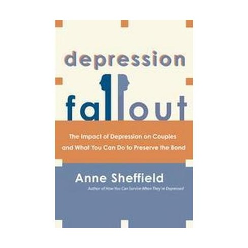 Depression Fallout - by  Anne Sheffield (Paperback) - image 1 of 1
