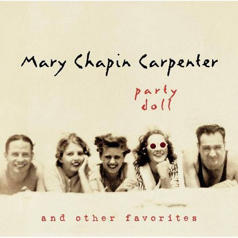 Mary Chapin Carpenter - Party Doll and Other Favorites (CD) - image 1 of 1