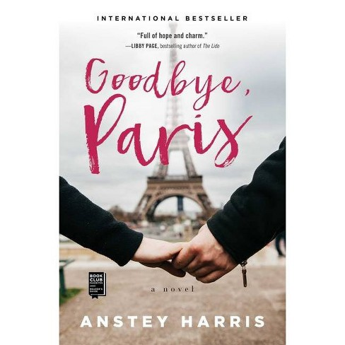 Goodbye, Paris - by  Anstey Harris (Paperback) - image 1 of 1