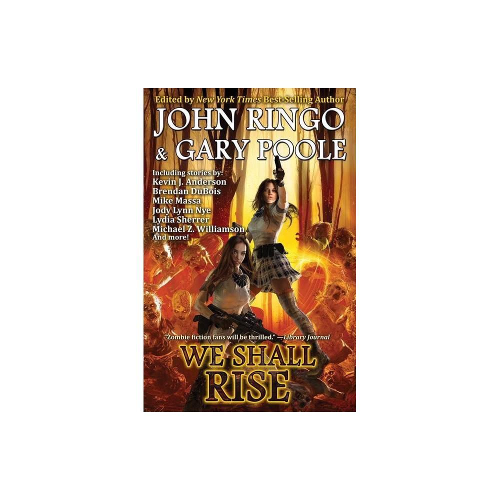 We Shall Rise 10 Black Tide Rising By John Ringo Gary Poole Hardcover