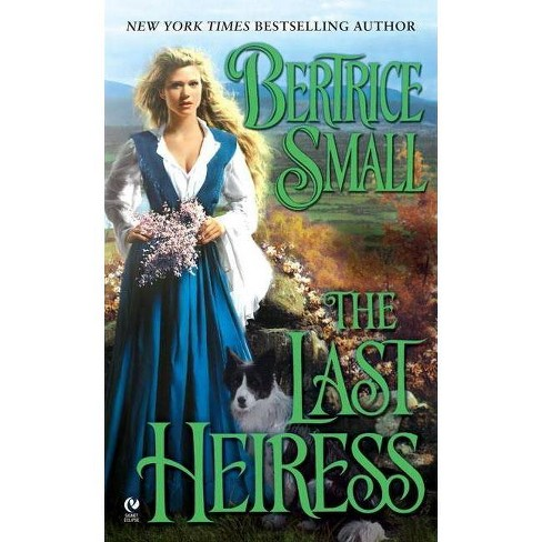 The Last Heiress - (Signet Eclipse) by  Bertrice Small (Paperback) - image 1 of 1