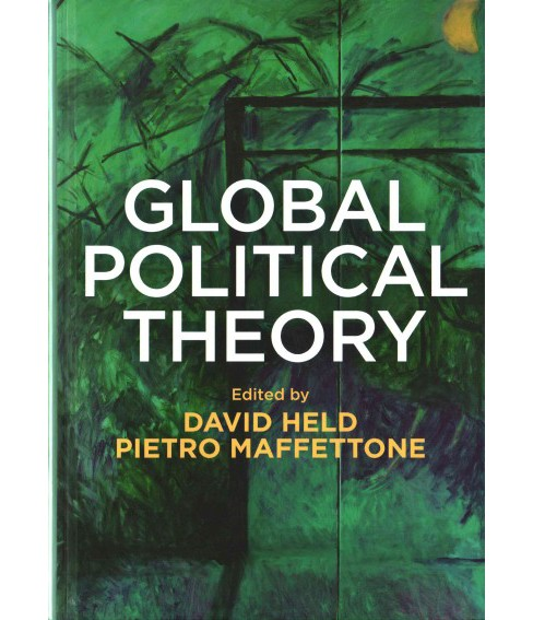 Global Political Theory (Hardcover) (David Held) - image 1 of 1