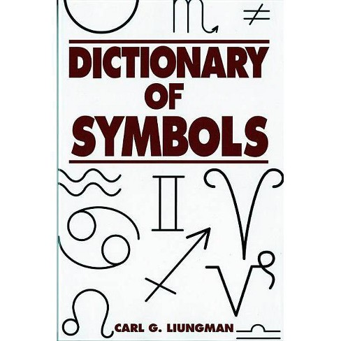 Dictionary of Symbols - by  Carl G Liungman (Paperback) - image 1 of 1